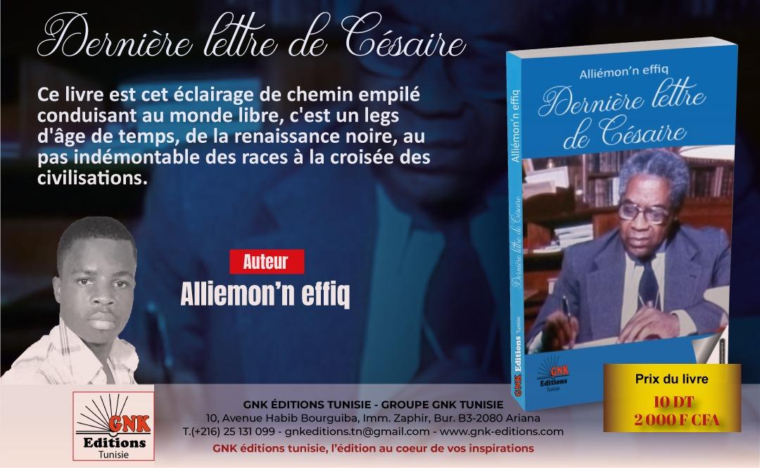 litterature-alliemonn-effiq-livre-la-derniere-lettre-de-cesaire
